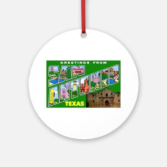 San Antonio Texas Greetings Ornament (Round)