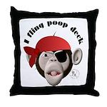 I Fling Poop Deck Throw Pillow