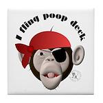 I Fling Poop Deck Tile Coaster