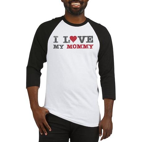 I Love Heart My Mommy Baseball Jersey