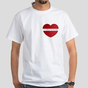 Heart Strength White T-Shirt