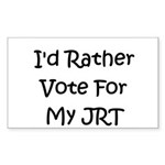 I'd Rather Vote For My JRT Rectangle Sticker