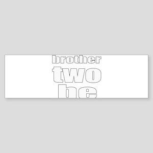 twins brother Bumper Sticker
