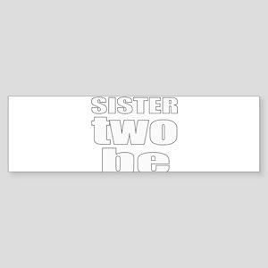 twins sister Bumper Sticker