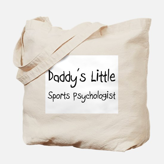 Daddy's Little Sports Psychologist Tote Bag