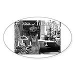 Kibble at Tiffany's Sticker (Oval)