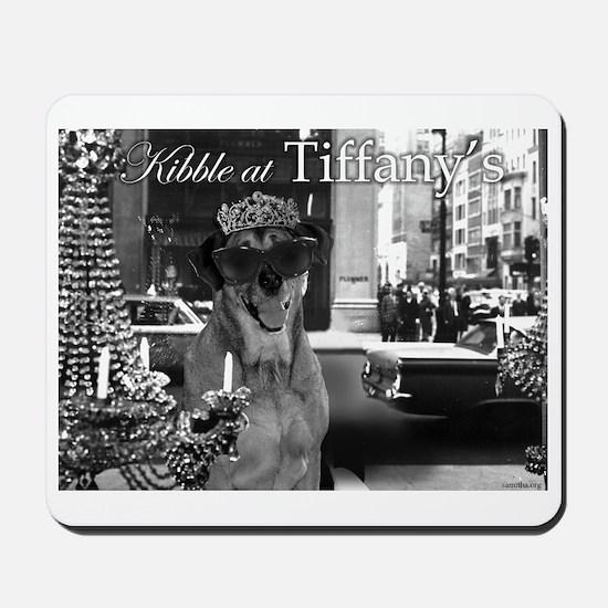 Kibble at Tiffany's Mousepad