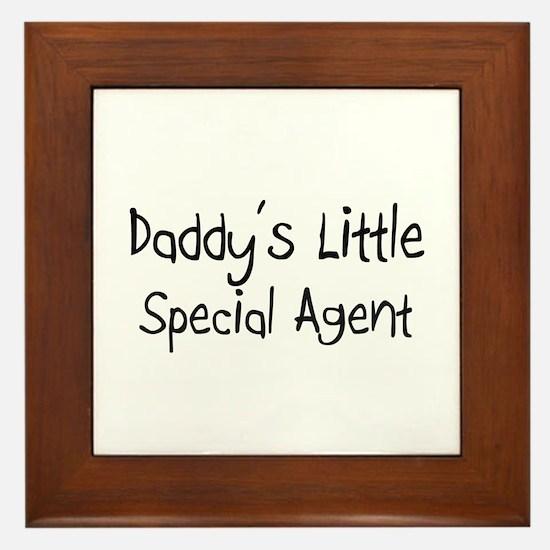 Daddy's Little Special Agent Framed Tile