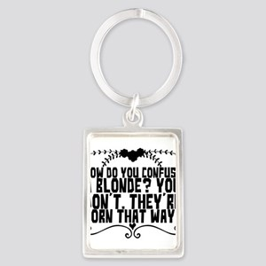 How do you confuse a blonde? You don't. Keychains