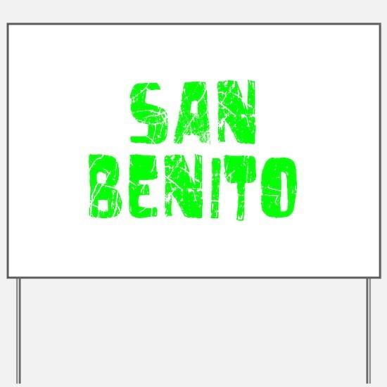 San Benito Faded (Green) Yard Sign