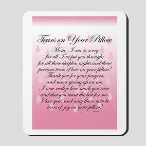 TEARS ON YOUR PILLOW Mousepad