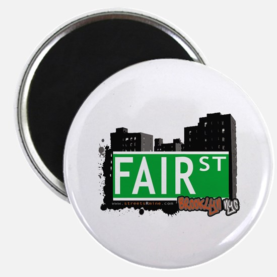 FAIR ST, BROOKLYN, NYC Magnet