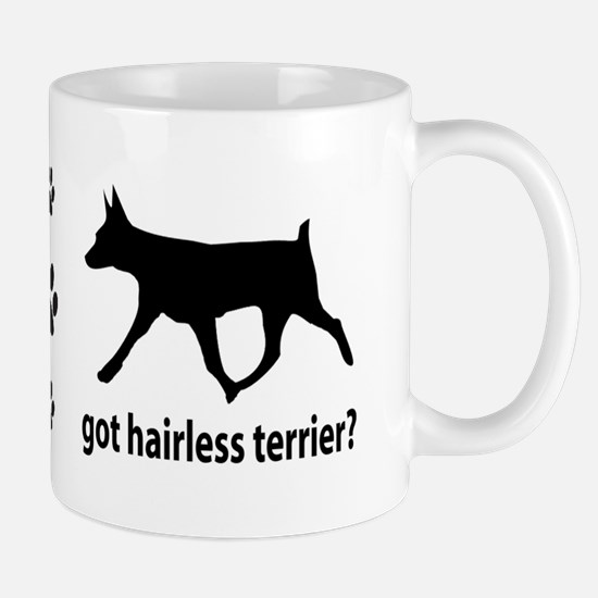 Got Hairless Terrier? Mug