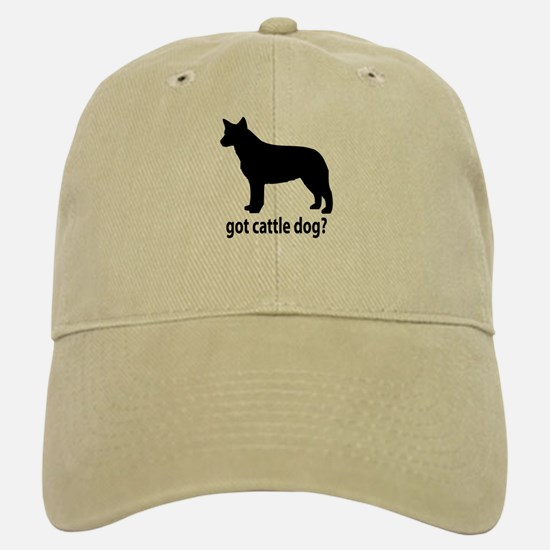 Got Cattle Dog? Baseball Baseball Cap