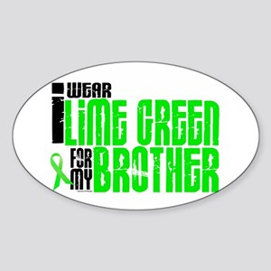 I Wear Lime Green For My Brother 6 Oval Sticker