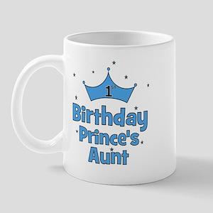 1st Birthday Prince's Aunt! Mug