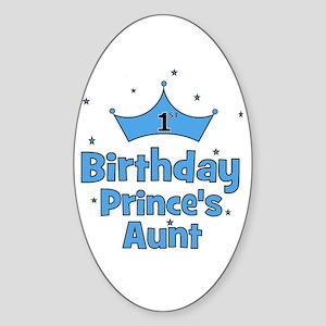 1st Birthday Prince's Aunt! Oval Sticker