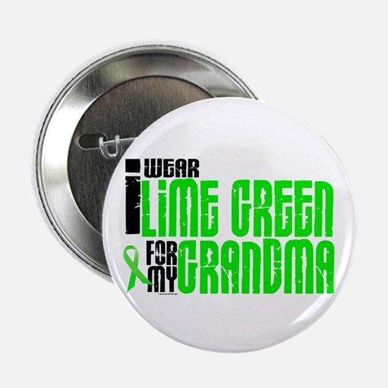 "I Wear Lime Green For My Grandma 6 2.25"" Button"