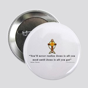 """Mother Theresa Quote 2.25"""" Button"""
