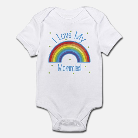 I Love My Mommies Baby Infant Bodysuit