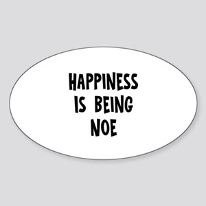 Happiness is being Noe Oval Sticker