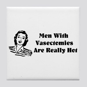 Men With Vasectomies Tile Coaster