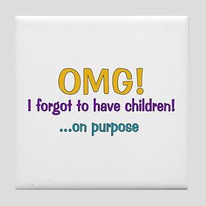 Forgot To Have Children Tile Coaster