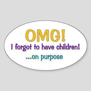 Forgot To Have Children Oval Sticker