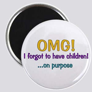 Forgot To Have Children Magnet
