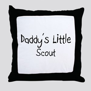 Daddy's Little Scout Throw Pillow