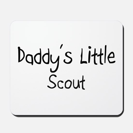 Daddy's Little Scout Mousepad