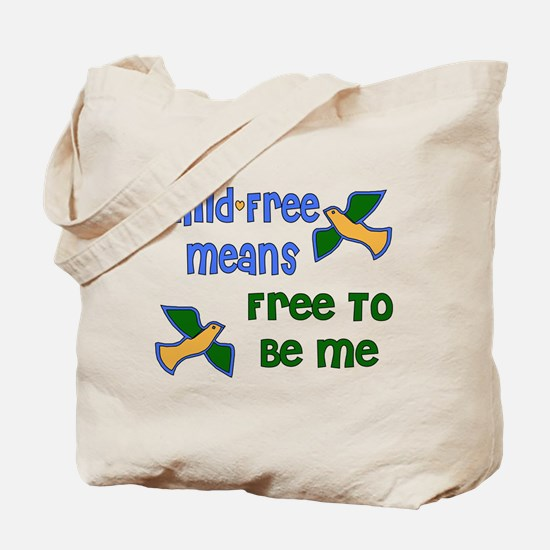 Child-Free Me Tote Bag