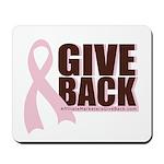 Give Back Pink Ribbon Mousepad