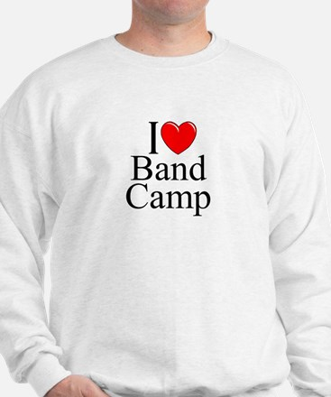 """I Love (Heart) Band Camp"" Sweatshirt"