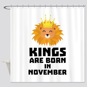 Kings are born in NOVEMBER C4r4b Shower Curtain