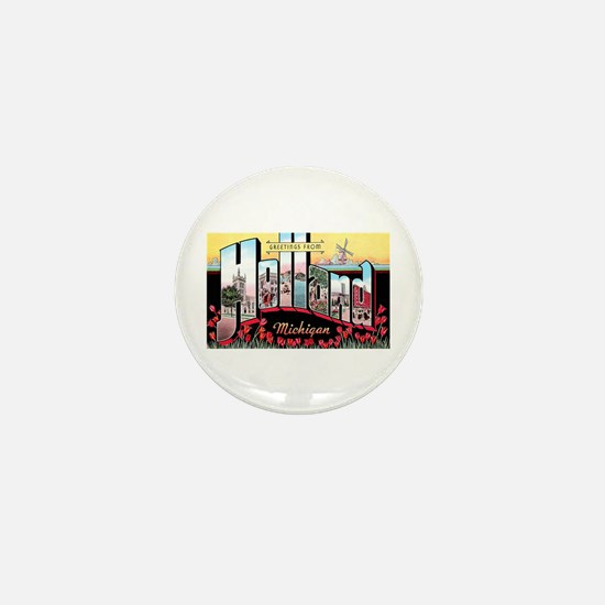 Holland Michigan Greetings Mini Button