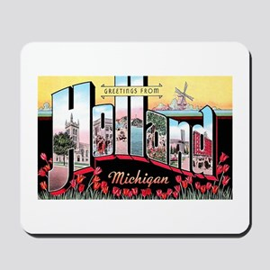 Holland Michigan Greetings Mousepad