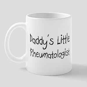 Daddy's Little Rheumatologist Mug
