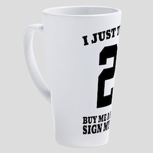 21 Buy Me a Shot 17 oz Latte Mug