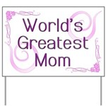 World's Greatest Mom Yard Sign