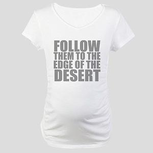 Support FTTTEOTD Maternity T-Shirt