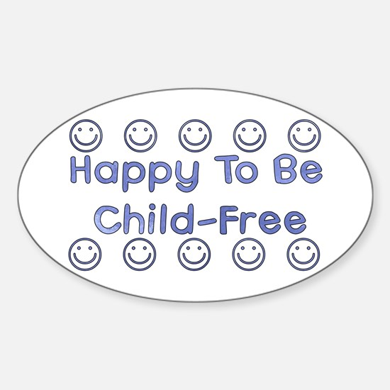 Happy To Be Child-Free Oval Decal