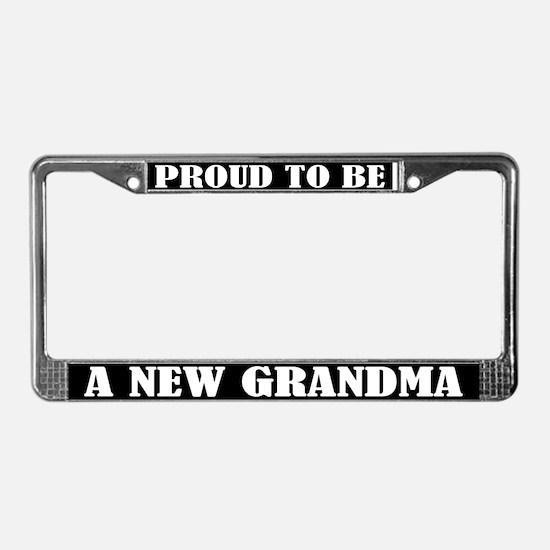 Proud New Grandma License Plate Frame
