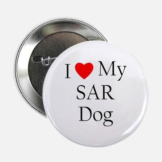 I Love My SAR Dog Button