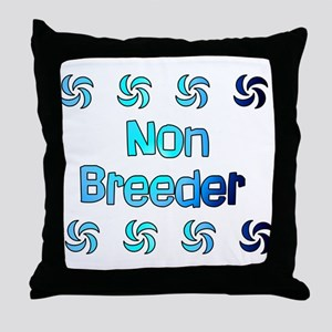 Non Breeder Throw Pillow