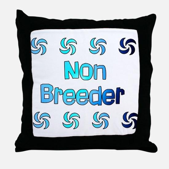 Non Breeder Throw Pillow