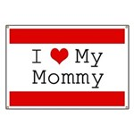 I Heart My Mommy Banner