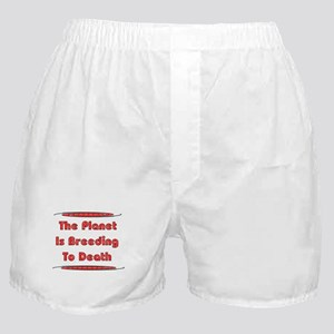 Breeding To Death Boxer Shorts