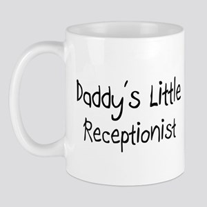 Daddy's Little Receptionist Mug