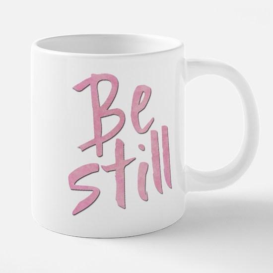 Be Still (pink grunge) Mugs